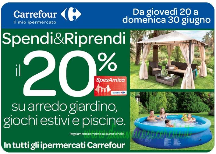 Carrefour Mobili Da Giardino.Spendi Riprendi Carrefour Su Arredo Giardino Dimmicosacerchi
