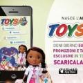 Scarica l'app di Toys center e ricevi un buono sconto
