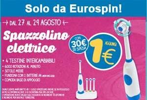 Eurospin ti regala lo spazzolino elettrico aggiungendo 1€ alla spesa