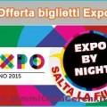 Risparmia sul biglietto Expo