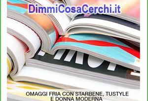 Omaggi Fria nelle riviste: Starbene, TuStyle, DonnaModerna