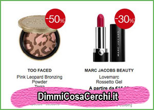 Too Faced e Marc Jacobs Beauty in offerta