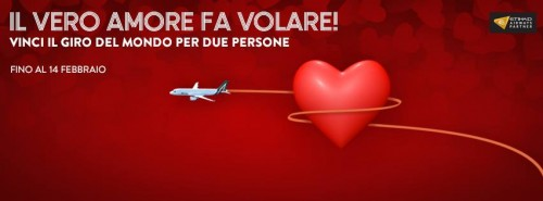 Concorso Alitalia, vinci il giro del mondo con True love is flying