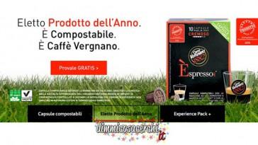 Capsule caffè omaggio da Vergnano