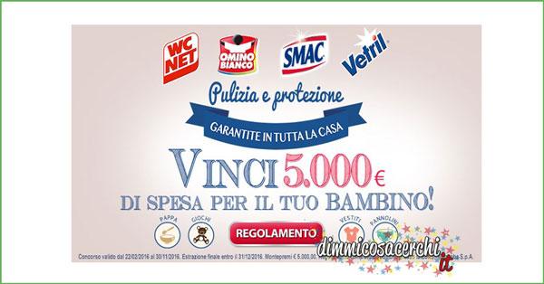 Vinci 5.000€ di spesa per il tuo bambino con Wc Net, Vetril, Omino Bianco, Smac