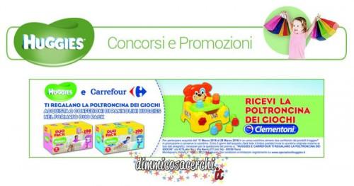 Huggies e Carrefour regalano la poltroncina Clementoni