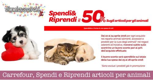 Carrefour, Spendi e Riprendi articoli per animali