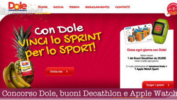 Concorso Dole, vinci buoni Decathlon e Apple Watch