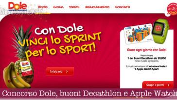 Concorso Dole, vinci buoni Decathlon e Apple Watch