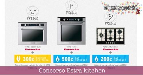 Concorso Estra kitchen, vinci elettrodomestici ed Energia