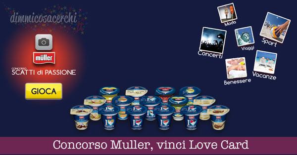 Concorso Muller, vinci Love Card