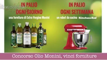 Concorso Olio Monini, vinci forniture e KitchenAid