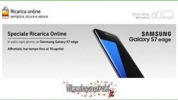 Concorso Vodafone ricarica, vinci Samsung Galaxy S7 edge