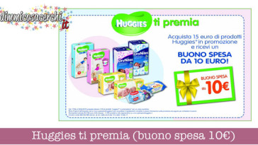 Huggies ti premia (buono spesa 10€)