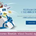 Nestlè festeggia 150 anni: tu vinci buoni spesa
