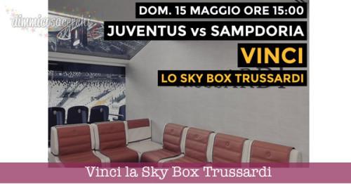 Vinci la Sky Box Trussardi