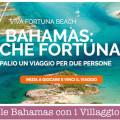 Vinci le Bahamas con i Villaggio Bravo