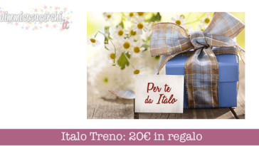 Italo Treno: 20€ in regalo