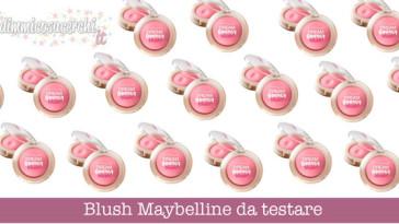 Blush Maybelline da testare su Toluna