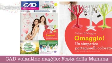 CAD volantino maggio: Festa della Mamma e promozioni