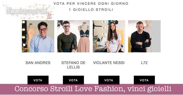 Concorso Stroili Love Fashion, vinci gioielli ogni giorno