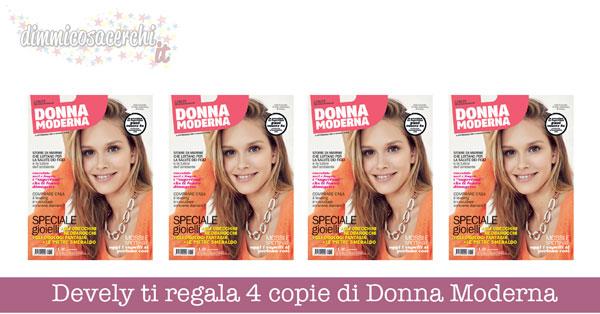 Devely ti regala 4 copie di Donna Moderna