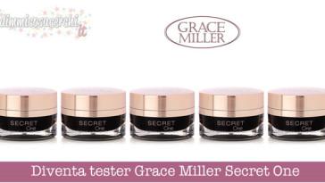 Diventa tester Grace Miller Secret One