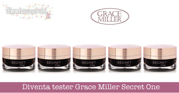 Diventa tester Grace Miller Secret One