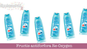 Fructis antiforfora Re-Oxygen
