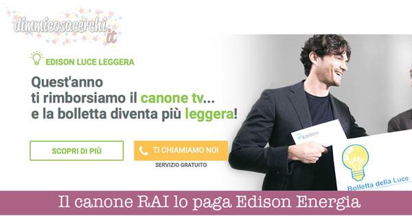 Il canone RAI lo paga Edison Energia