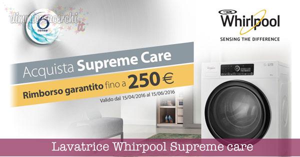 Lavatrice Whirpool Supreme care rimborso fino a 250€