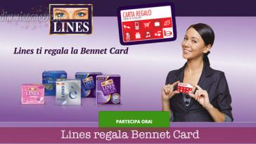 Lines ti regala la Bennet Card VI Edizione