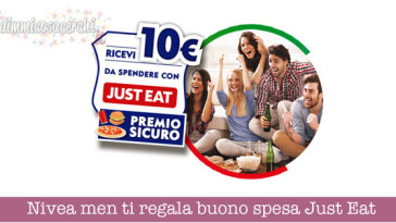 Nivea men ti regala buono spesa Just Eat