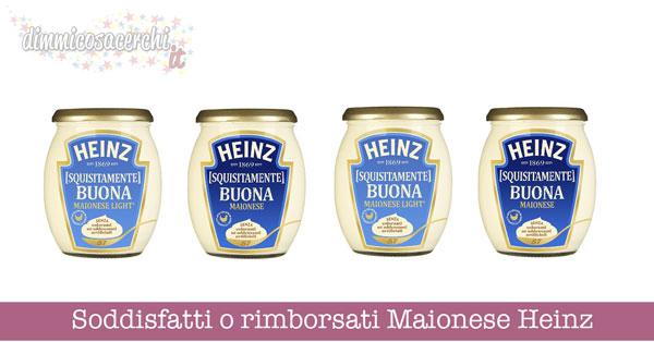 Soddisfatti o rimborsati Maionese Heinz