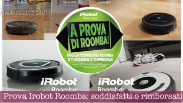 Soddisfatti o rimborsati Roomba Irobot