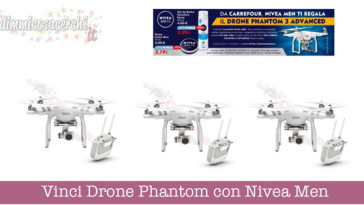 Vinci Drone Phantom con Nivea Men e Carrefour