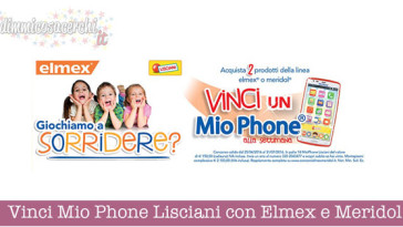 Vinci Mio Phone Lisciani con Elmex e Meridol