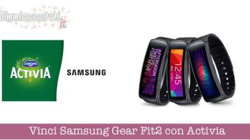 Vinci Samsung Gear Fit2 con Activia