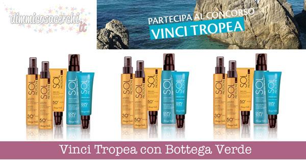 Vinci Tropea con Bottega Verde