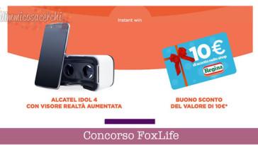 Vinci buoni sconto Regina e Alcatel con il concorso FoxLife