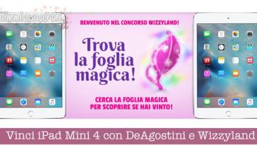 Vinci iPad Mini 4 con DeAgostini e Wizzyland