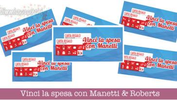 Vinci la spesa con Manetti & Roberts