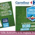 Carrefour tifa Azzurro e ti regala buoni sconto per la spesa