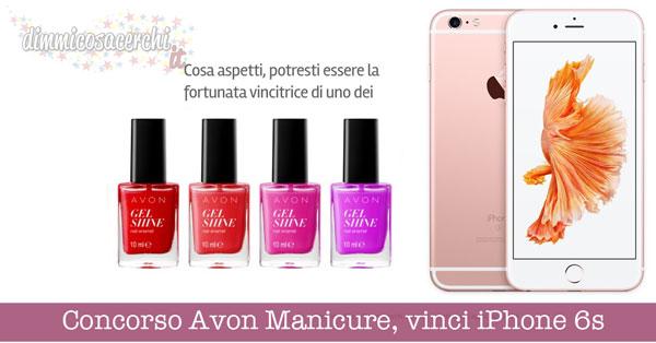 Concorso Avon Manicure, vinci iPhone 6s plus oro rosa