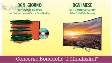 "Concorso Bonduelle ""I filmaissimi"", vinci Tv e voucher"