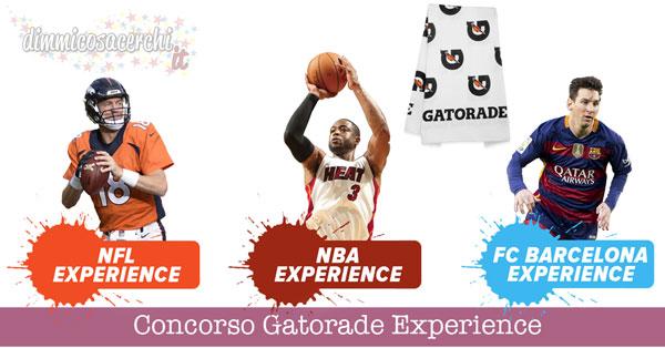 Concorso Gatorade Experience, vinci teli in spugna e biglietti sportivi