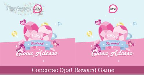 Concorso Ops! Reward Game