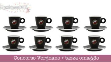 Concorso Vergnano + tazza omaggio