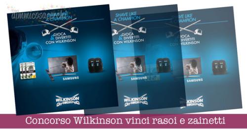 Concorso Wilkinson vinci rasoi e zainetti
