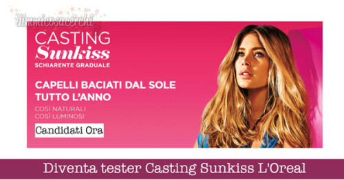 Diventa tester Casting Sunkiss Tropical L'Oreal